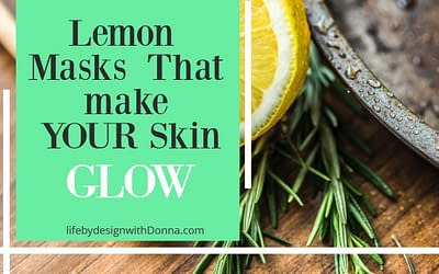 10 Lemon  Facial Masks  That Will  Make Both You and Your Skin Go Oo La La!