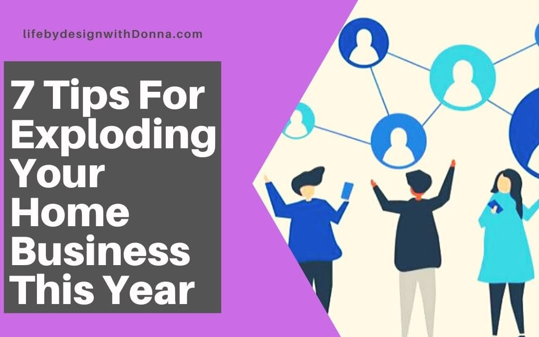 7 Critical  Things You Need To Grow A Successful Home Business   In This  Year
