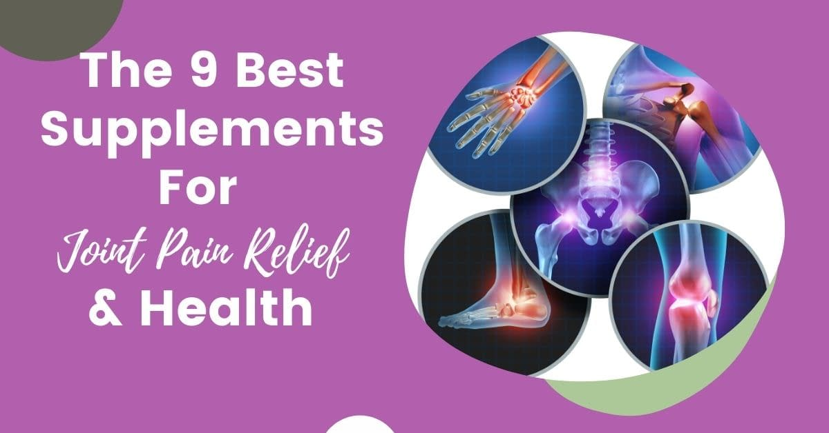 best supplements for joint pain relief and health