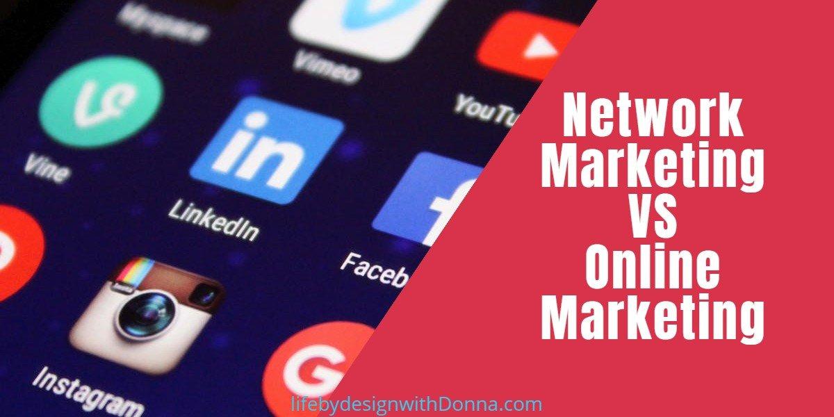 network marketing versus online marketing