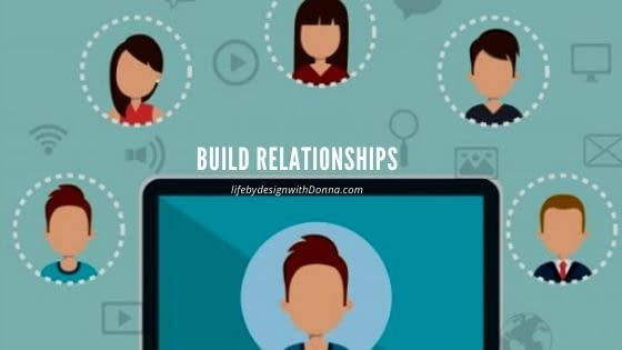 focus on building relationships