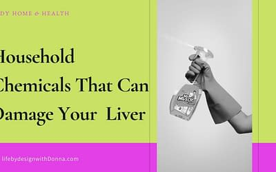 Common Household Cleaning Products That Can Damage Your Liver