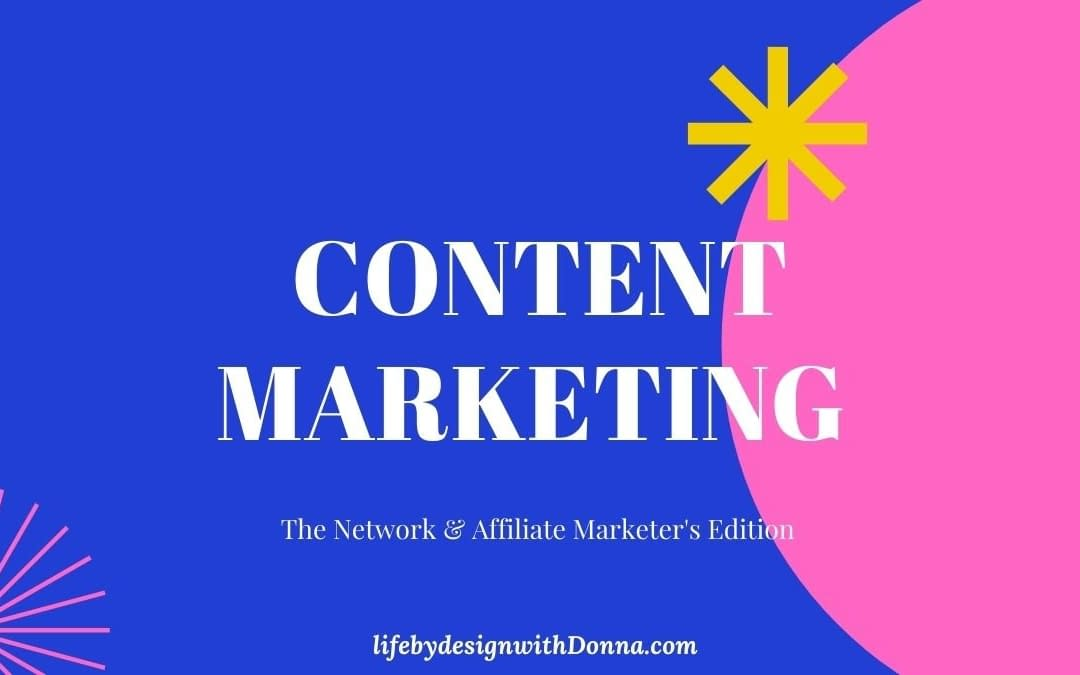Content Marketing For Business Owners- The Networker's Edition
