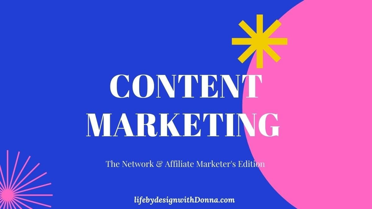 content marketing for network marketers and affiliate marketers