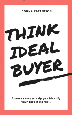 think ideal prospect/ buyer