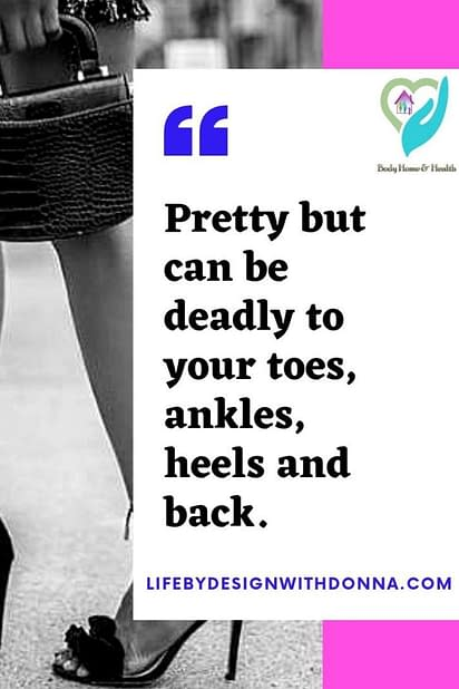 dangers of wearing high heels on foot, back pain and joint pain