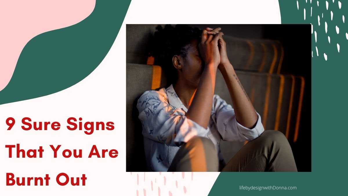 9 signs that you are burnt out