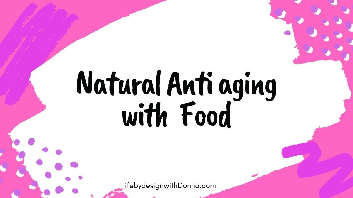 Natural anti-aging with Food