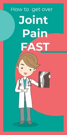 how to get over joint pain fast