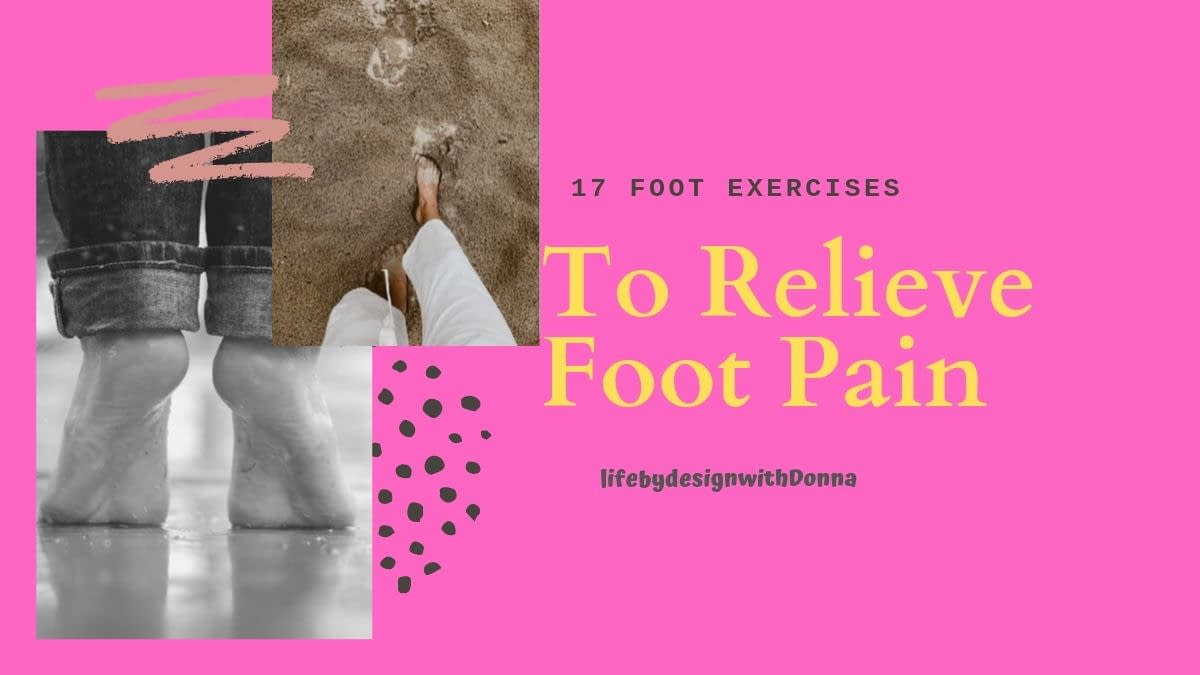foot exercises to relieve foot pain