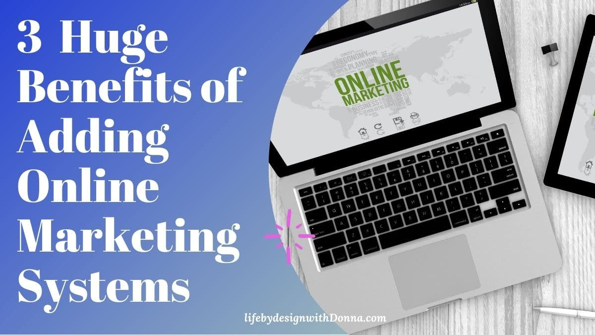 3 huge benefits of Adding online marketing