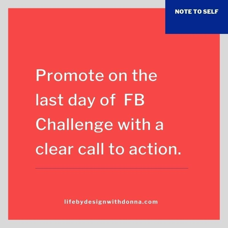 Promote on the last day of FB Challenge with a clear calll to action