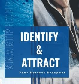 identify and attract your perfect prospect
