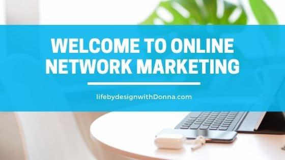 welcome to online network marketing