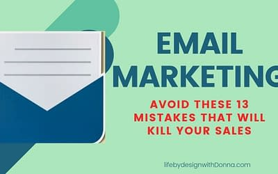 Warning: These 13  Common Mistakes Will  Destroy Your Email List and Slash Your  Sales  To Zero.
