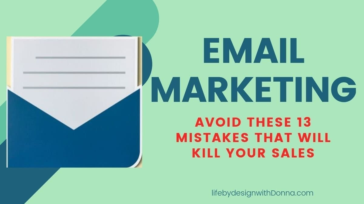 13 email marketing mistakes